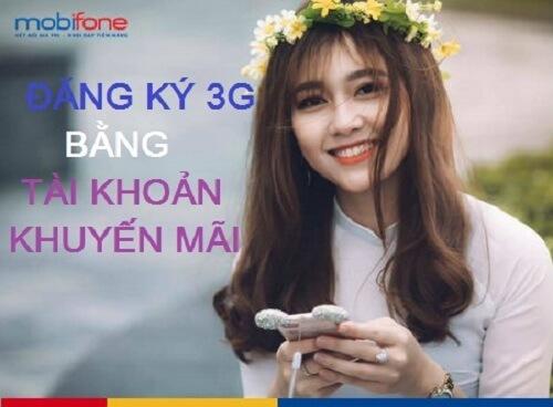 Đăng ký 3G bằng tài khoản khuyến mãi MobiFone nhận ngay 1,5GB